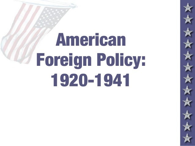 foreign policy 1920 1941