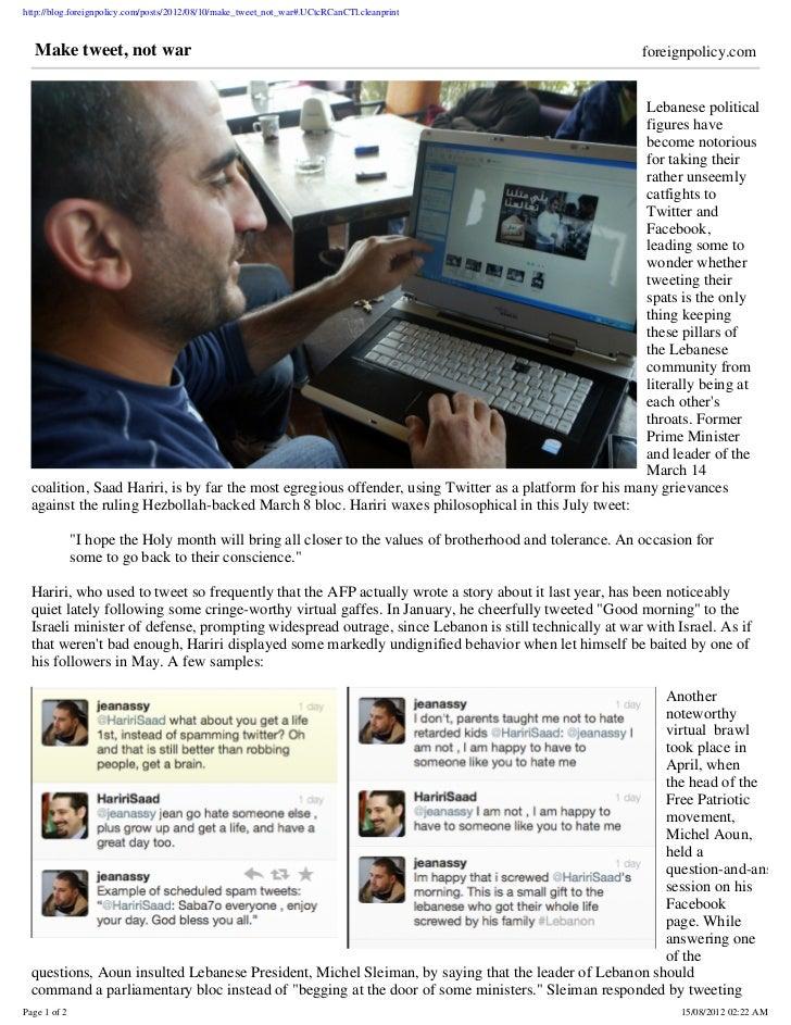 http://blog.foreignpolicy.com/posts/2012/08/10/make_tweet_not_war#.UCtcRCanCTl.cleanprint  Make tweet, not war            ...