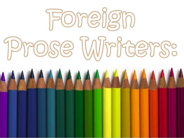 Foreign prose writers