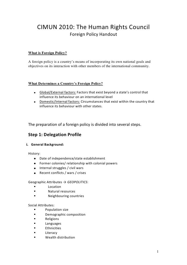 CIMUN 2010: The Human Rights Council                             Foreign Policy Handout    What is Foreign Policy?   A for...