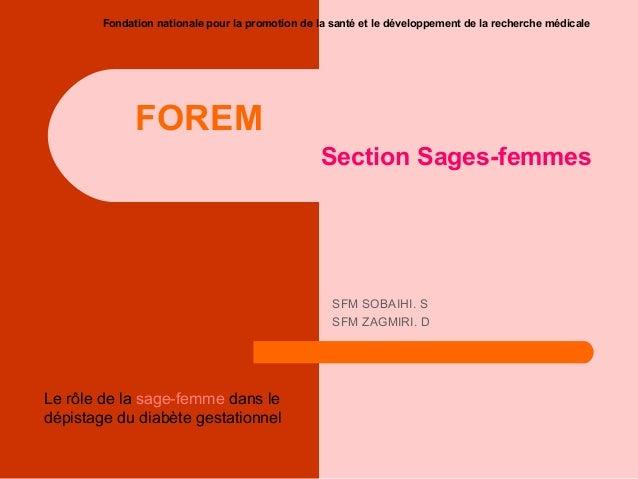 Fondation nationale pour la promotion de la santé et le développement de la recherche médicale  FOREM Section Sages-femmes...