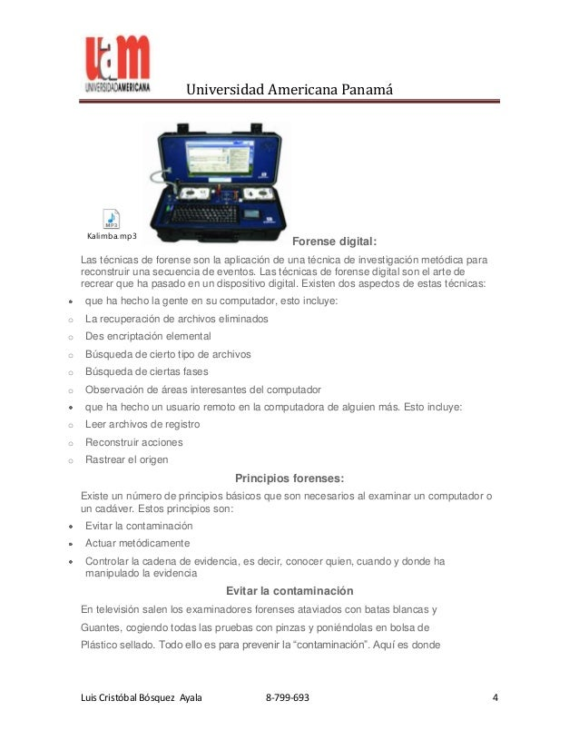 Universidad Americana Panamá     Kalimba.mp3                                                 Forense digital:    Las técni...