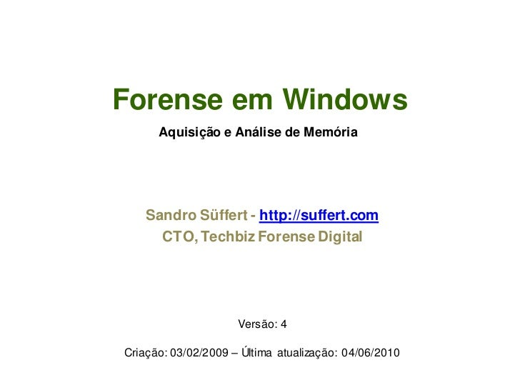 Forense memoria windows_sandro_suffert_2009_2010