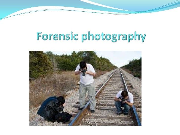 How the photographer works?Forensic photography also known as crime scene photography, forensic  photography is used as ev...