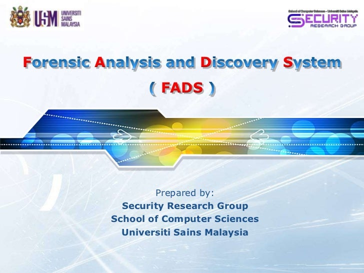 Forensic Analysis and Discovery System