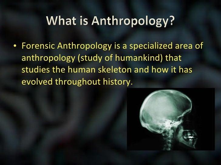 Forensic Anthropology?