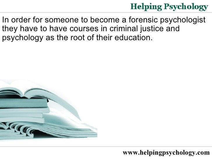 Forensic psychology help?