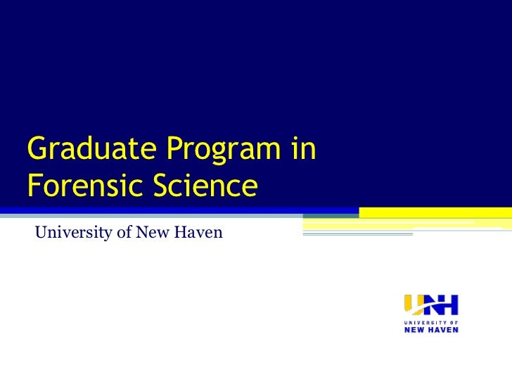 M.S. Forensic Science at the University of New Haven Overview