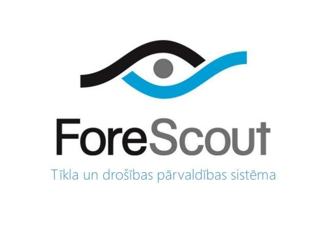 Fore scout - Tīkla un drošības pārvaldības sistēma