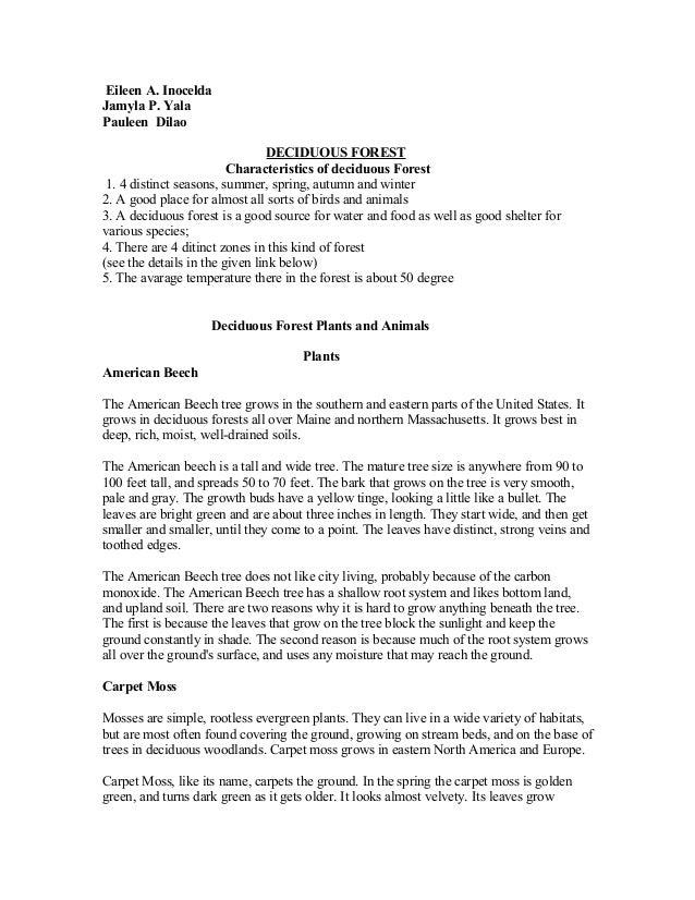 Eileen A. Inocelda Jamyla P. Yala Pauleen Dilao DECIDUOUS FOREST Characteristics of deciduous Forest 1. 4 distinct seasons...
