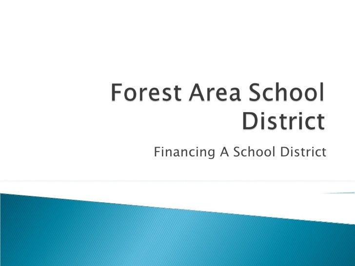 Financing A School District
