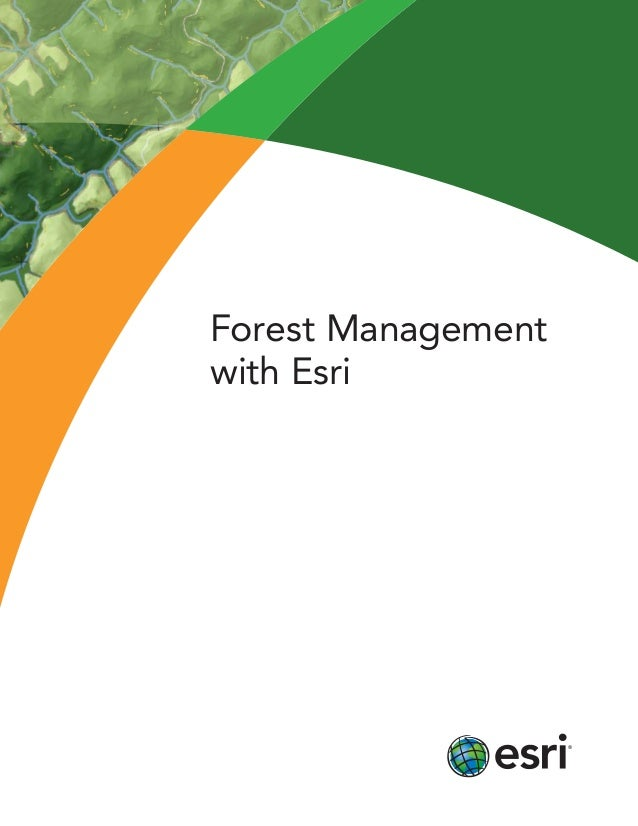 Forest Management with Esri