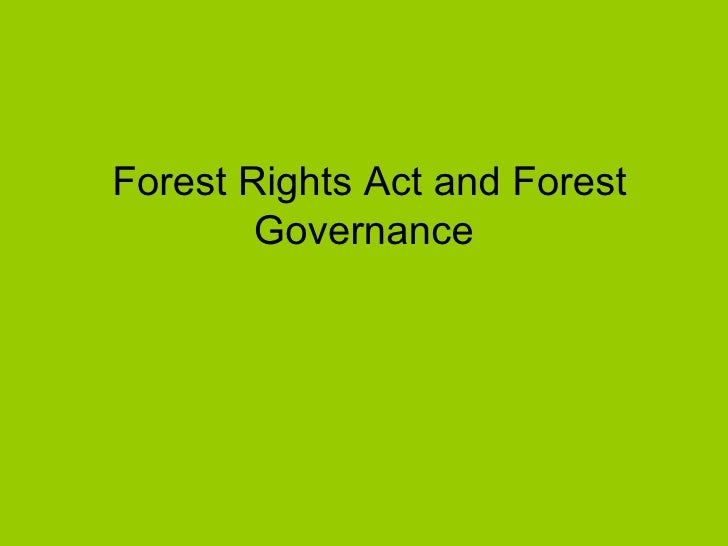 Forest Rights Act and Forest Governance