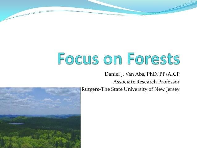 Daniel J. Van Abs, PhD, PP/AICP Associate Research Professor Rutgers-The State University of New Jersey