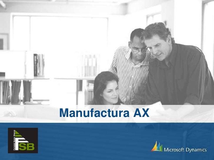 Manufactura AX