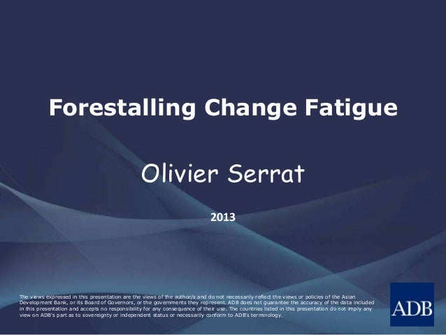 Forestalling Change Fatigue