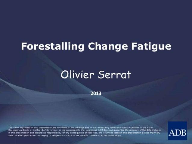 Forestalling Change Fatigue