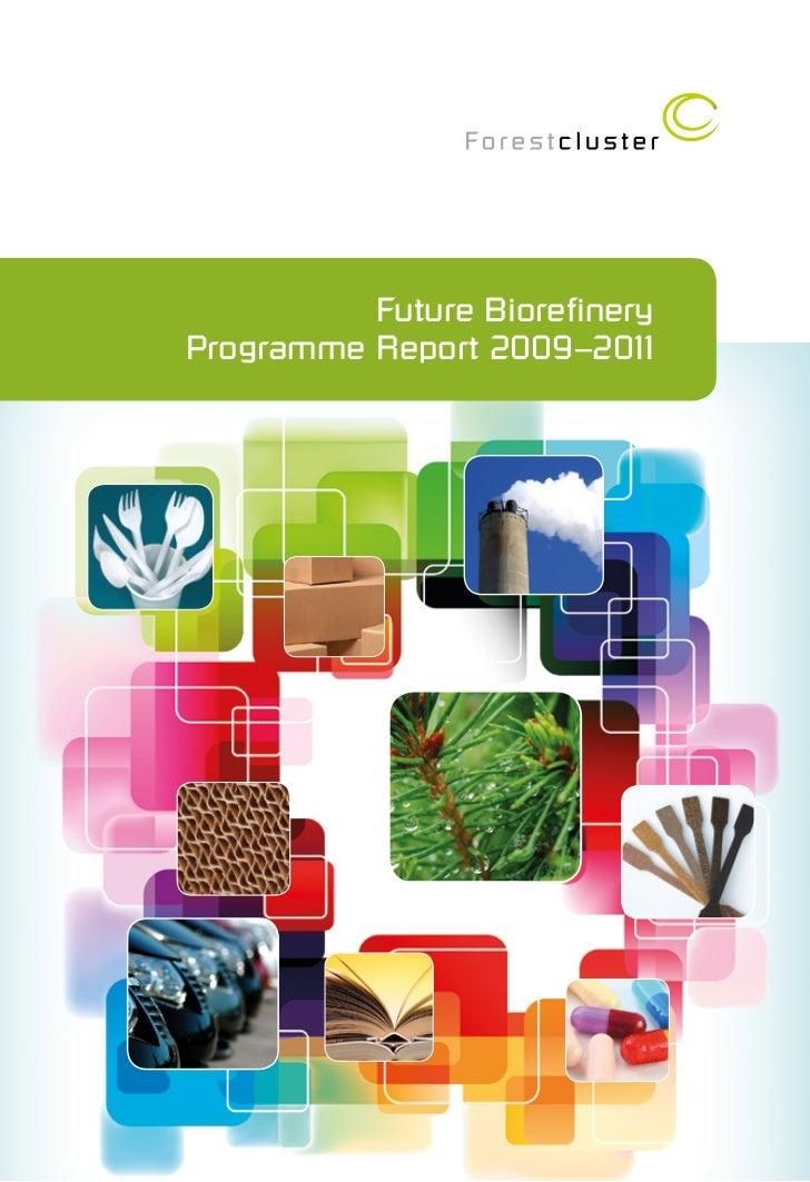 Future BiorefineryProgramme Report 2009–2011