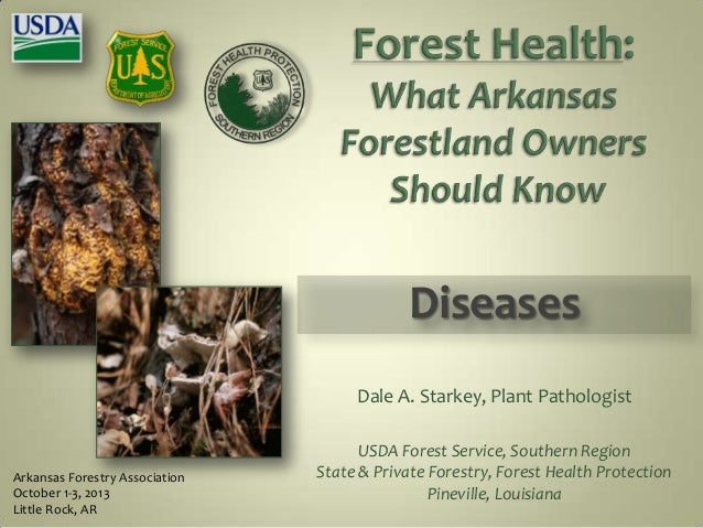 Forest Health Panel - Diseases - USFS and Jim Northum, AFC