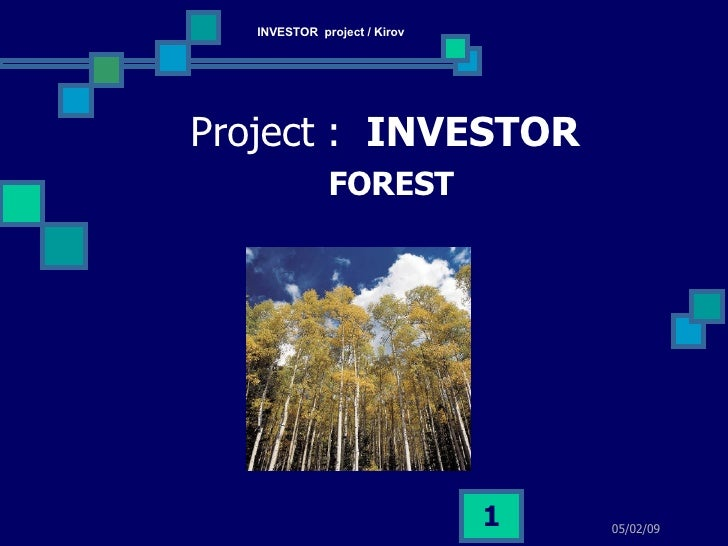 Project :  INVESTOR   FOREST 06/09/09 INVESTOR  project / Kirov