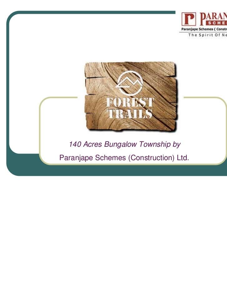 140 Acres Bungalow Township byParanjape Schemes (Construction) Ltd.