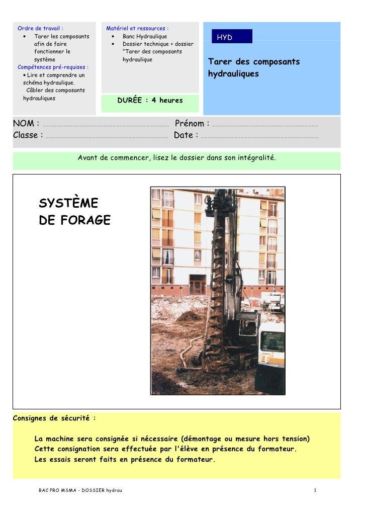 Ordre de travail :            Matériel et ressources :    •    Tarer les composants    •   Banc Hydraulique               ...