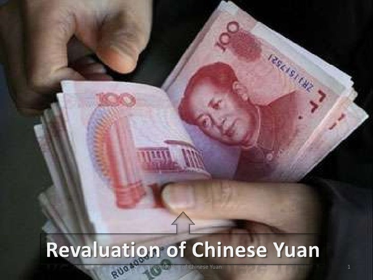 Revaluation of Chinese Yuan - Forex
