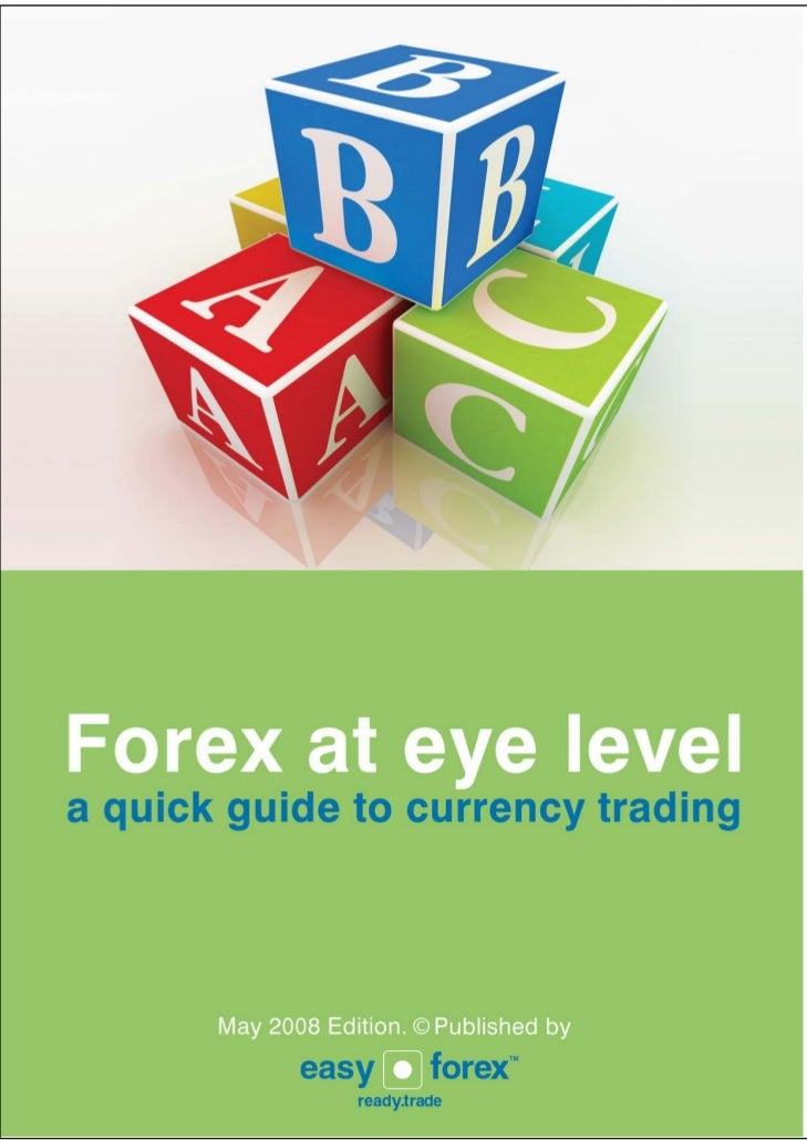The forex quick guide for beginners and private traders