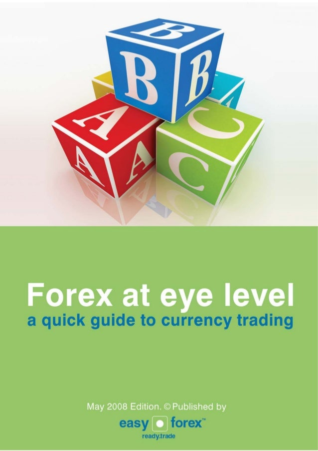 The Forex quick guide                for beginners and private tradersThis guide was created by Easy-Forex™ Trading Platfo...