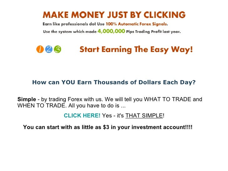 How can YOU Earn Thousands of Dollars Each Day? Simple  - by trading Forex with us. We will tell you WHAT TO TRADE and WHE...