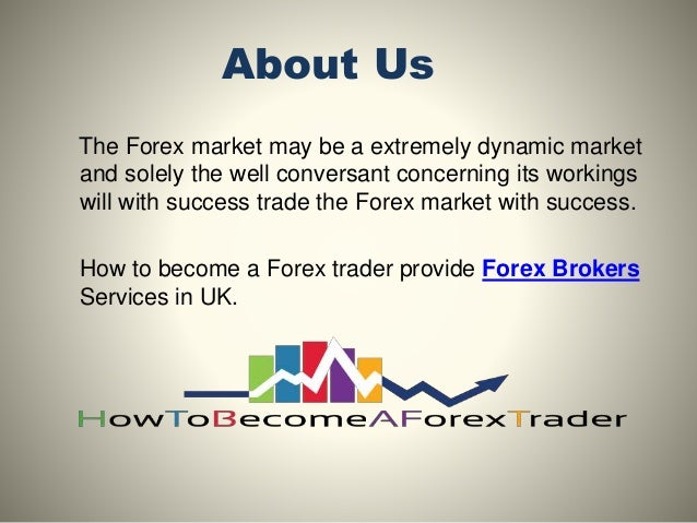 How to become a forex broker uk