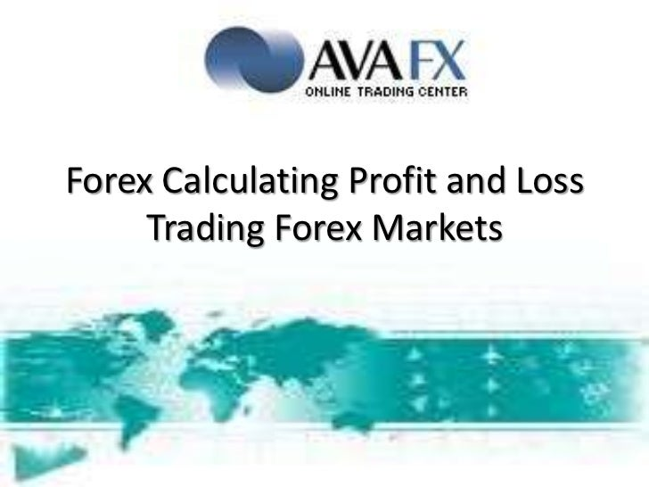Forex profit and loss calculator