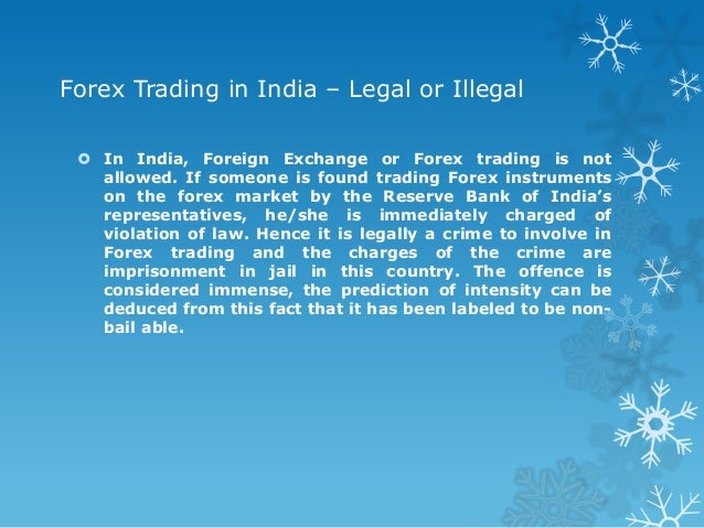 Forex in india is legal