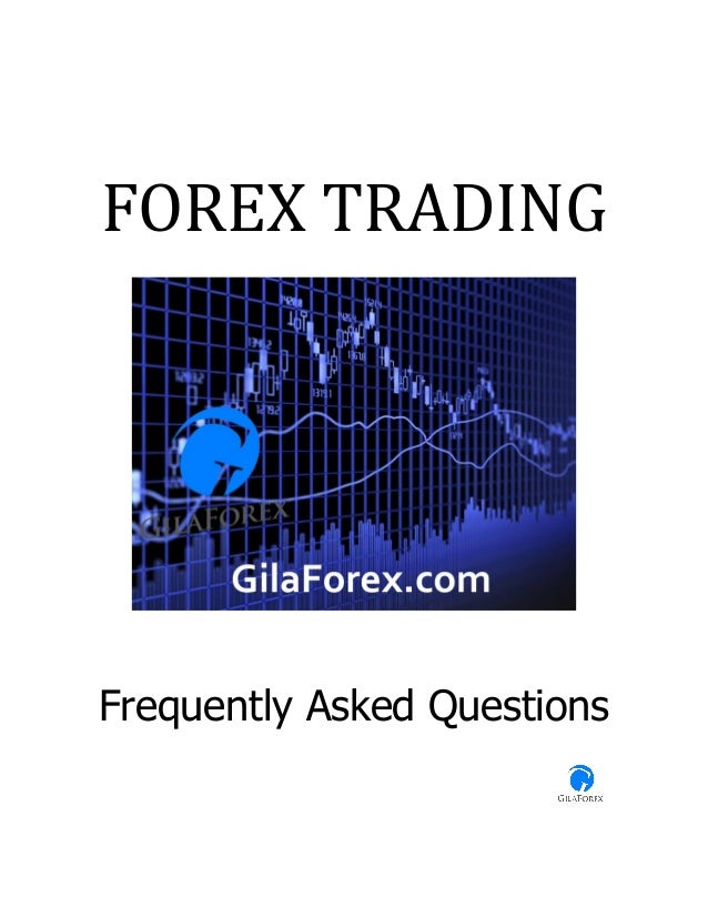 Forex Trading | Frequently Asked Questions | FAQ