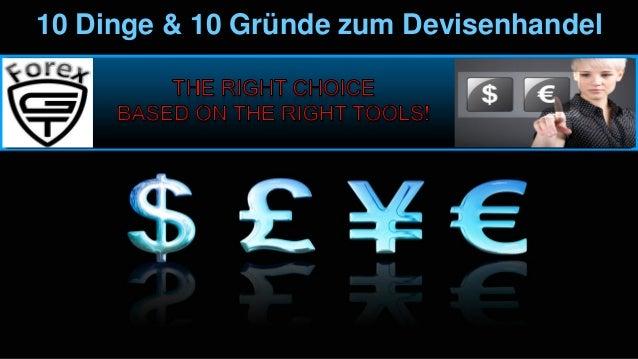 10 Dinge & 10 Gründe zum Devisenhandel