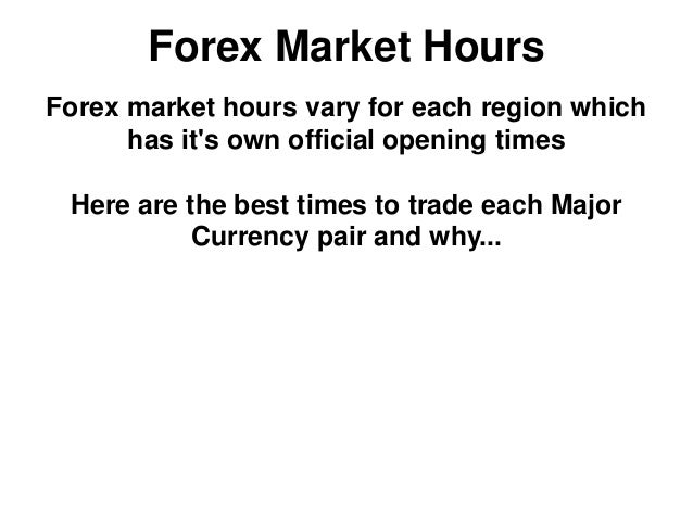 Forex opening hours monday