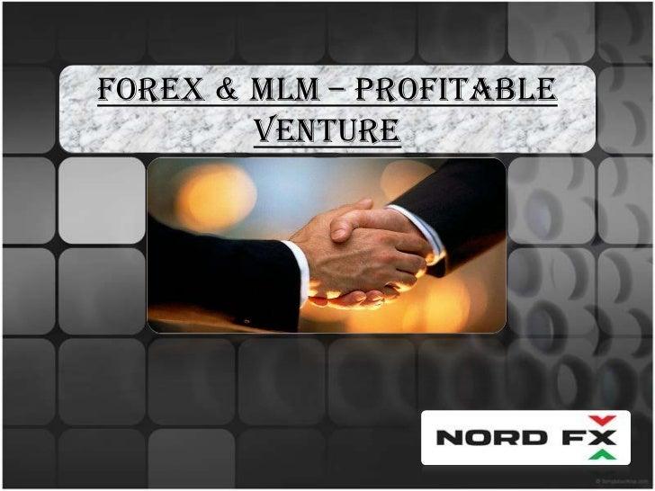 Forex & MLM – Profitable        Venture