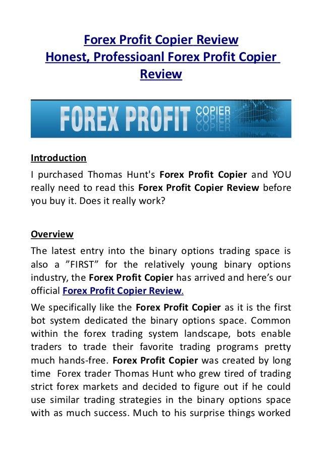 Forex Profit Copier Review   Honest, Professioanl Forex Profit Copier                   ReviewIntroductionI purchased Thom...