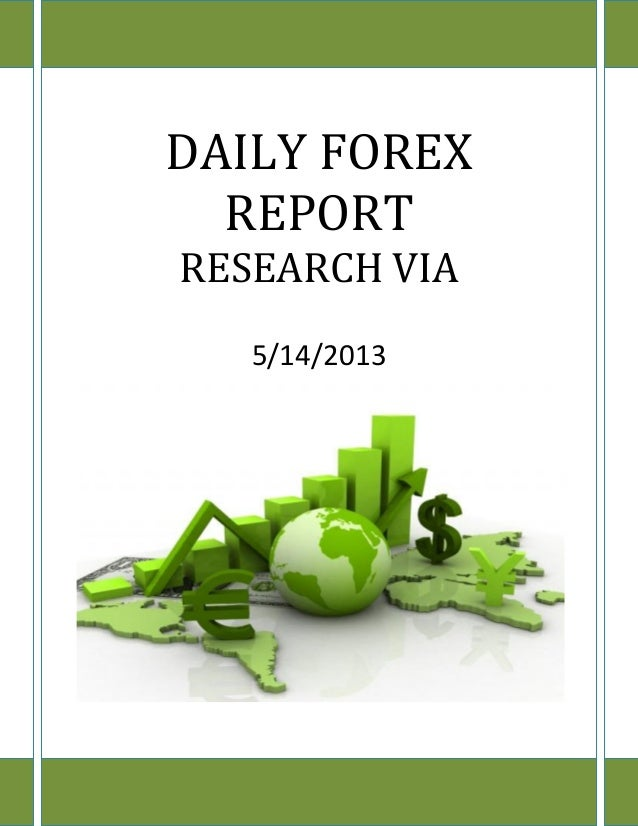 www.researchvia.com 9977785000DAILY FOREXREPORTRESEARCH VIA5/14/2013