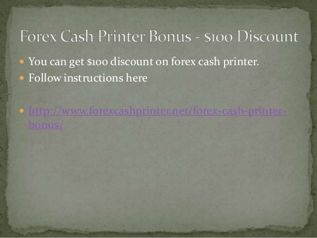 Forex cash printer robot