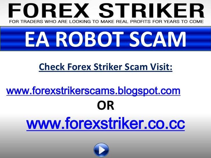 Forex Striker EA Robot Scam