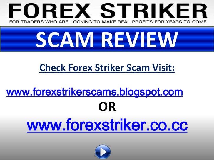 Forex Striker Scam Review