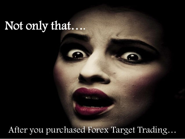 Forex target trading review