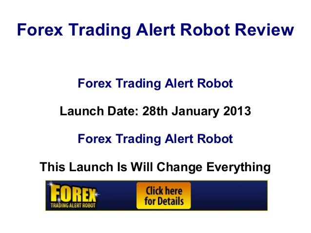Forex robots reviews 2013