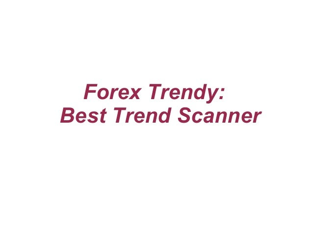 Forex trend scanner free download