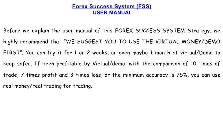 Forex success system (fss)