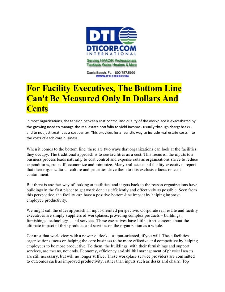 For Facility Executives, The Bottom LineCant Be Measured Only In Dollars AndCentsIn most organizations, the tension betwee...