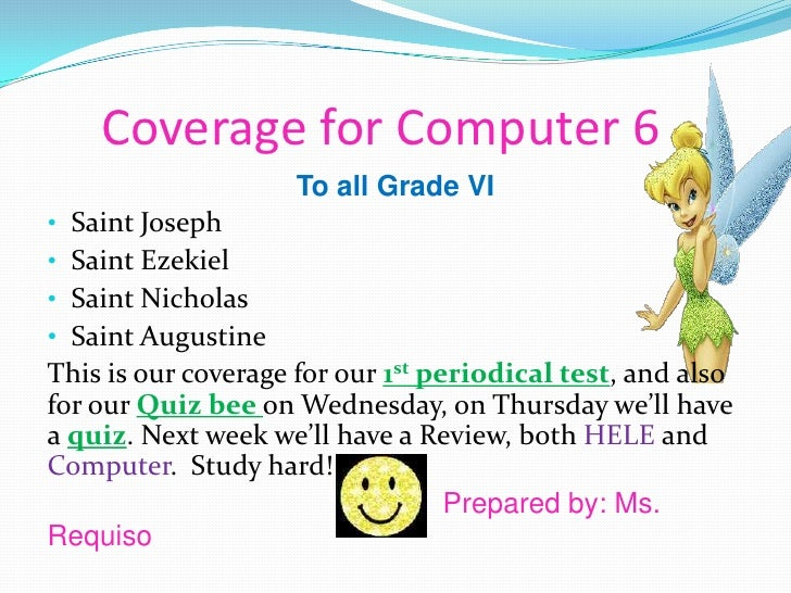 Coverage for Computer 6<br />To all Grade VI <br /><ul><li>Saint Joseph
