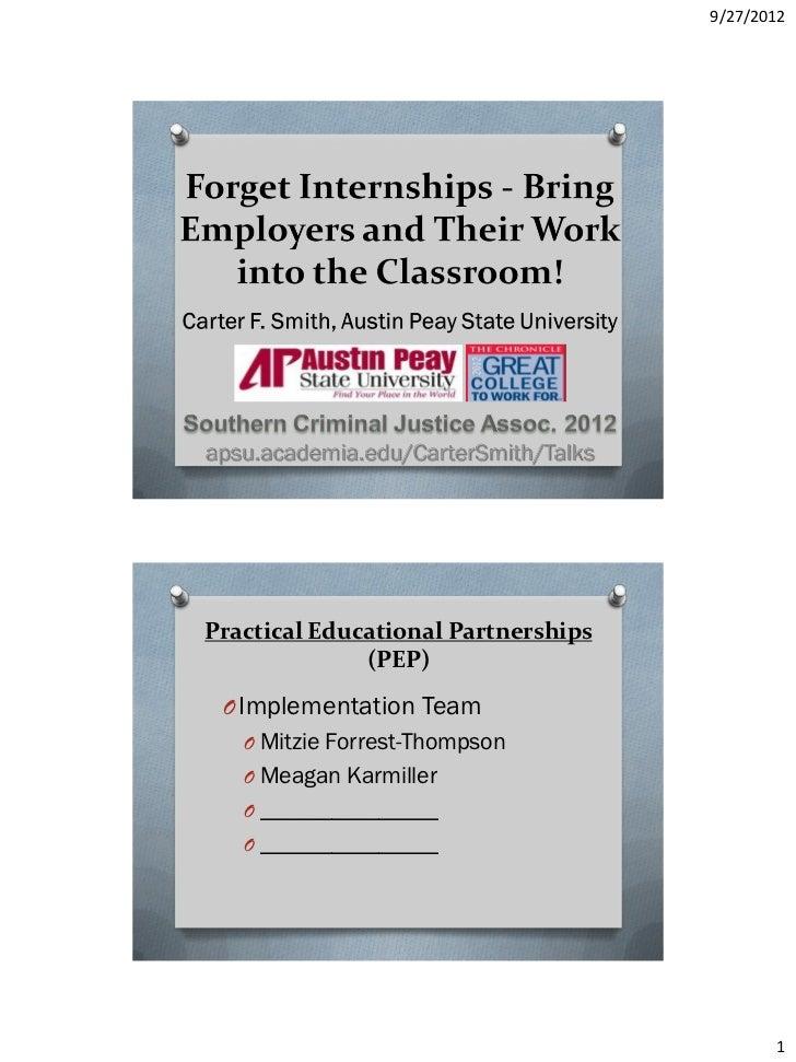 9/27/2012Practical Educational Partnerships              (PEP) O Implementation Team   O Mitzie Forrest-Thompson   O Meaga...