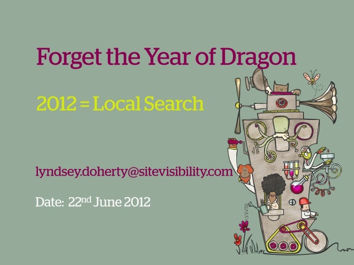 Forget the Year of the Dragon: 2012 is the Year of Local Search
